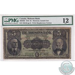 490-38-02 1918 Molson's Bank $5, Montreal, Macpherson-Various, S/N: 188132/D. PMG Certified F-12.