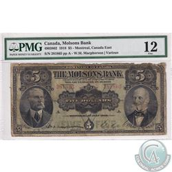 490-38-02 1918 Molson's Bank $5, Montreal, Macpherson-Various, S/N: 281865/A. PMG Certified F-12. Ba