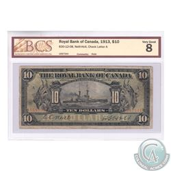 630-12-08 1913 The Royal Bank of Canada $10, Neill-Holt. S/N: 1697344/A. BCS Certified VG-8.