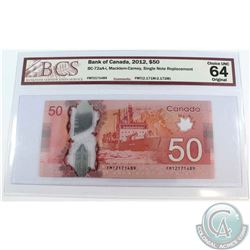 BC-72aa-i 2012 $50, Single Note Replacement, Macklem-Carney, S/N: FMT2171489. BCS Certified Choice U