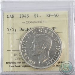 Silver $1 1945 5/5 Double HP ICCS Certified EF-40.