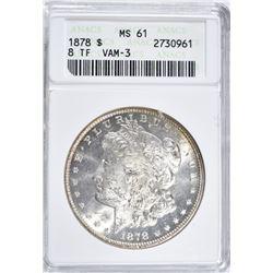 1878 8TF MORGAN DOLLAR, ANACS MS-61