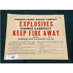 ORIGINAL VINTAGE CPR(CANADIAN PACIFIC RAILWAY) EXPLOSIVES SIGN