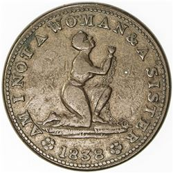 UNITED STATES: Hard Times token, 1838 (11.09g), HT-81, nearly VF, AM I NOT A WOMAN & A SISTER