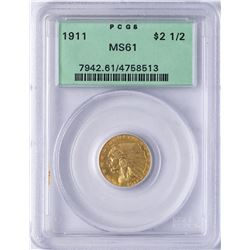 1911 $2 1/2 Indian Head Quarter Eagle Gold Coin PCGS MS61