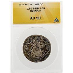 1677-KB 15 Kruezer Hungary Coin ANACS AU50
