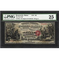 First Series $5 First NB of Brunswick, Maine CH# 192 National Note PMG Very Fine