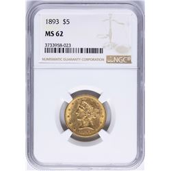 1893 $5 Liberty Head Half Eagle Gold Coin NGC MS62