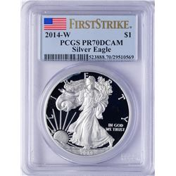 2014-W $1 American Silver Eagle Dollar Coin PCGS PR70DCAM First Strike