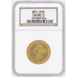 1881 $10 Liberty Head Eagle Gold Coin NGC MS62