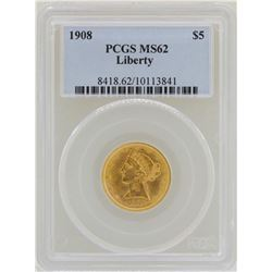 1908 $5 Liberty Head Half Eagle Gold Coin PCGS MS62