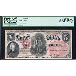 1878 $5 Legal Tender Note Fr.69 PCGS Gem New 66PPQ