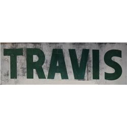 """Travis"" Painted Metal Sign Austin Texas"