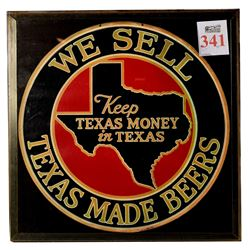 We Sell Texas Beer Sign