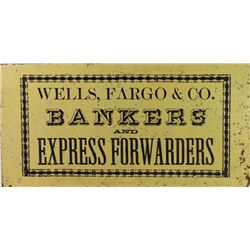 Original Wells Fargo & Co. tin sign