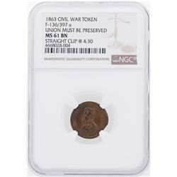 1863 Union Must Be Preserved Civil War Token NGC MS61BN Straight Clip