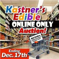 WELCOME TO KASTNER'S EDIBLE ONLINE ONLY AUCTION