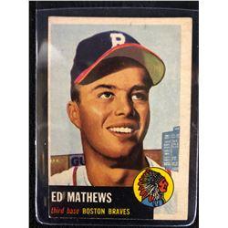 1953 TOPPS NO. 37 EDDIE MATHEWS ( 2ND YR)