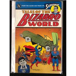 Superman Tales of the Bizarro World (DC COMICS) #1