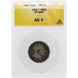 1817 Great Britain Shilling Silver Coin ANACS AG3