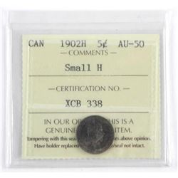 1902H Canada 5 Cent AU-50 Small H ICCS.