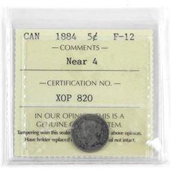 1884 Canada 5 Cent F-12 Near 4 ICCS.