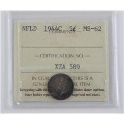 NFLD 1944C 5 Cent. MS-62. ICCS. (SXR)