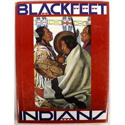 Blackfeet Indians by Frank B. Linderman, Book