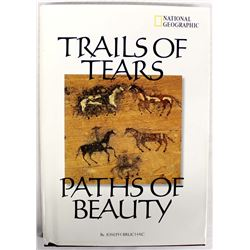 Trails of Tears Paths of Beauty by Joseph Bruchac