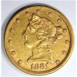 1881 $5.00 GOLD LIBERTY, XF+