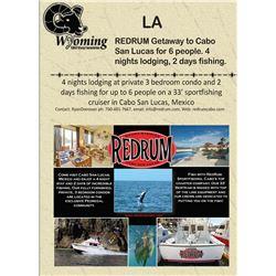 REDRUM Getaway to Cabo San Lucas for 6 people. 4 nights lodging, 2 days fishing.