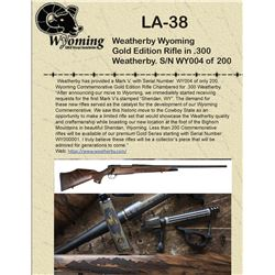 Weatherby Wyoming Gold Edition Rifle in .300 Weatherby. S/N 4 of 200!