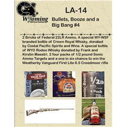 Bullets, Booze and a Big Bang #4