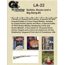 Bullets, Booze and a Big Bang #5