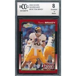 2000 Score #316 Tom Brady RC (BCCG 8)
