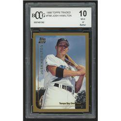 1999 Topps Traded #T66 Josh Hamilton RC (BCCG 10)