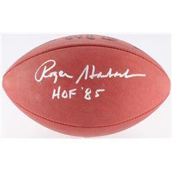 """Roger Staubach Signed NFL Football Inscribed """"HOF '85"""" (JSA COA)"""