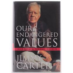 """Jimmy Carter Signed """"Our Endangered Values: America's Moral Crisis"""" Hardcover Book (PSA COA)"""