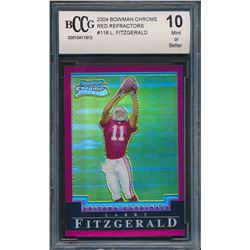 2004 Bowman Chrome Red Refractors #118 Larry Fitzgerald RC (BCCG 10)
