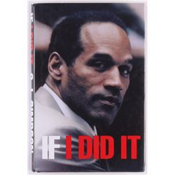 """O. J. Simpson First Edition """"If I Did It"""" Hard Cover Book"""