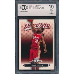 2003-04 Upper Deck MVP #201 LeBron James RC (BCCG 10)