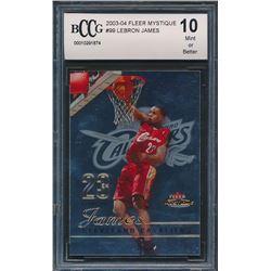 2003-04 Fleer Mystique #99 LeBron James RC (BCCG 10)