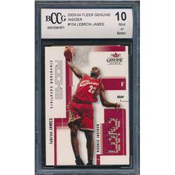 2003-04 Fleer Genuine Insider #104 LeBron James RC (BCCG 10)