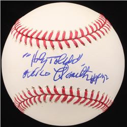 "Milo Hamilton Signed OML Baseball Inscribed ""Holy Toledo"" and ""HOF 92"" (JSA COA)"
