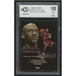 1998-99 Hoops Pump Up The Jam #5 Michael Jordan (BCCG 10)