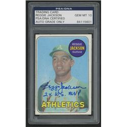 "Reggie Jackson Signed 1969 Topps #260 RC Inscribed ""2X W.S. MVP"" (PSA Encapsulated)"