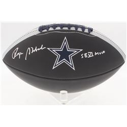 "Roger Staubach Signed Cowboys Logo Football Inscribed ""SB VI MVP"" (JSA COA)"