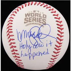 "Ryne Sandberg Signed 2016 World Series Baseball Inscribed ""Holy Cow It Happened!"" (Schwartz COA)"