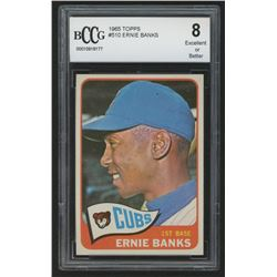 1965 Topps #510 Ernie Banks (BCCG 8)