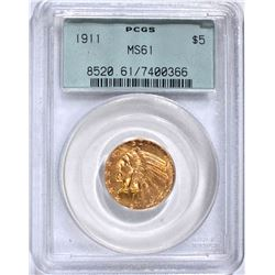 1911 $5.00 GOLD INDIAN, PCGS MS-61 OLD GREEN
